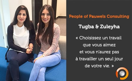 People of Pauwels Consulting - Tugba et Zuleyha