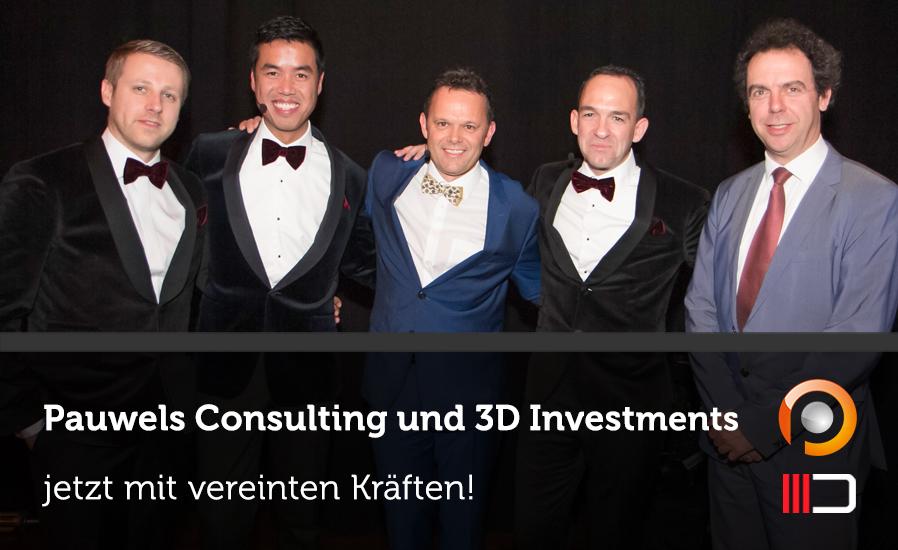 Pauwels Consulting und 3D Investments jetzt mit vereinten Kräften