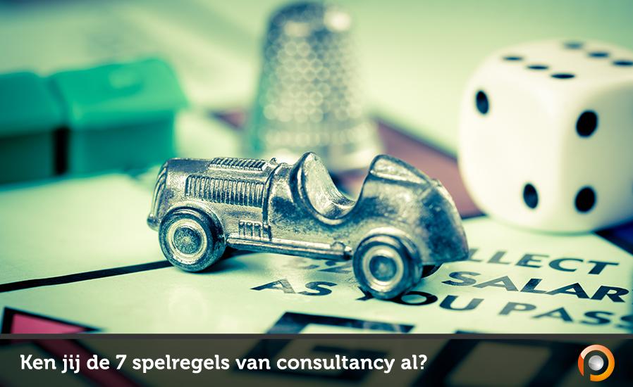 Ken jij de 7 spelregels van consultancy - Pauwels Consulting