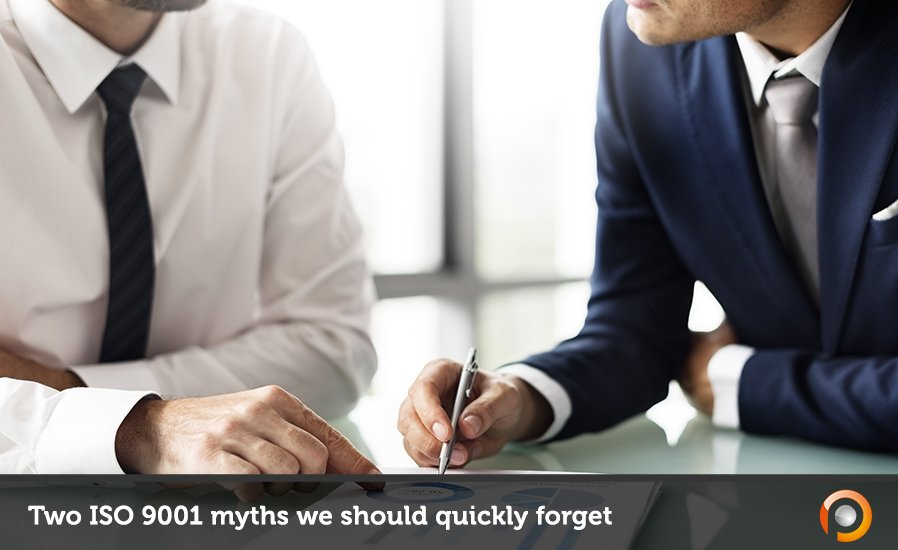 Two ISO 9001 myths we should quickly forget