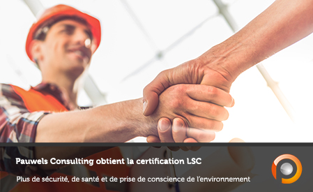 Pauwels Consulting obtient la certification LSC